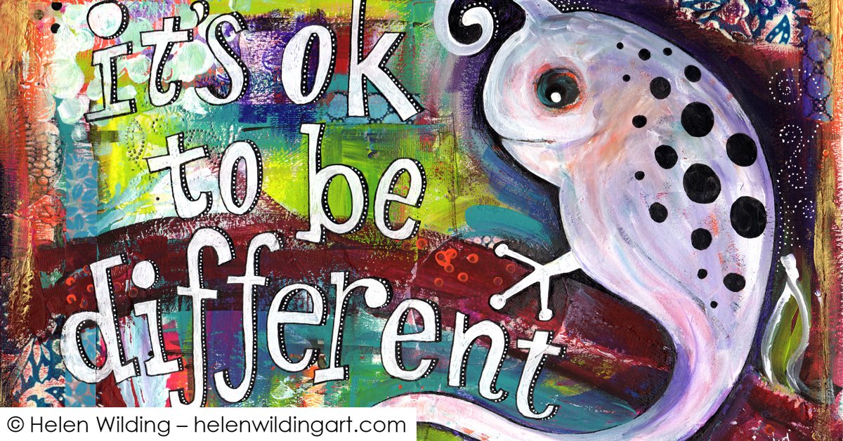 It's okay to be different – mixed media from bird to chameleon